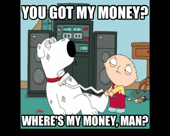 Where is my money?